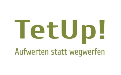 TetUp! - Aufwerten statt wegwerfen